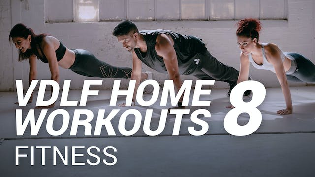 VDLF Home Workouts 8 | Full Body