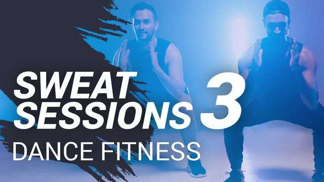 Sweat Session 3 | Dance Fitness