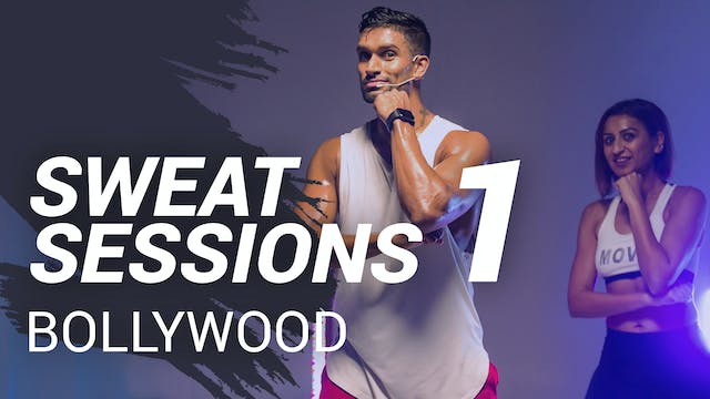 Sweat Session 1 | Bollywood