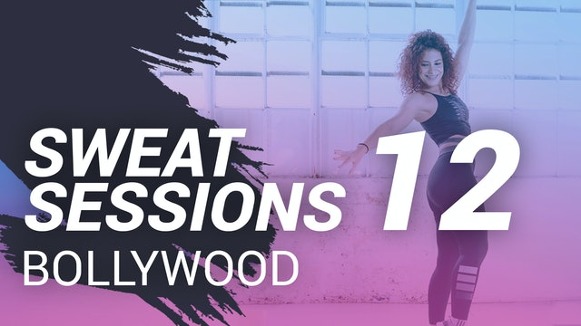 Sweat Session 12 | Bollywood