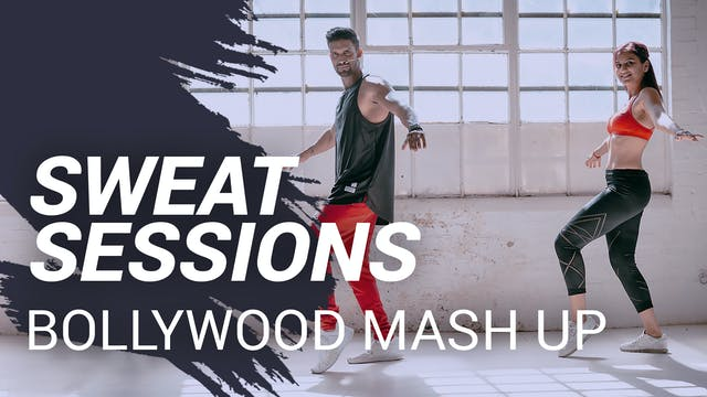 Sweat Session: Bollywood Mash Up