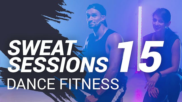Sweat Session 15 | Dance Fitness