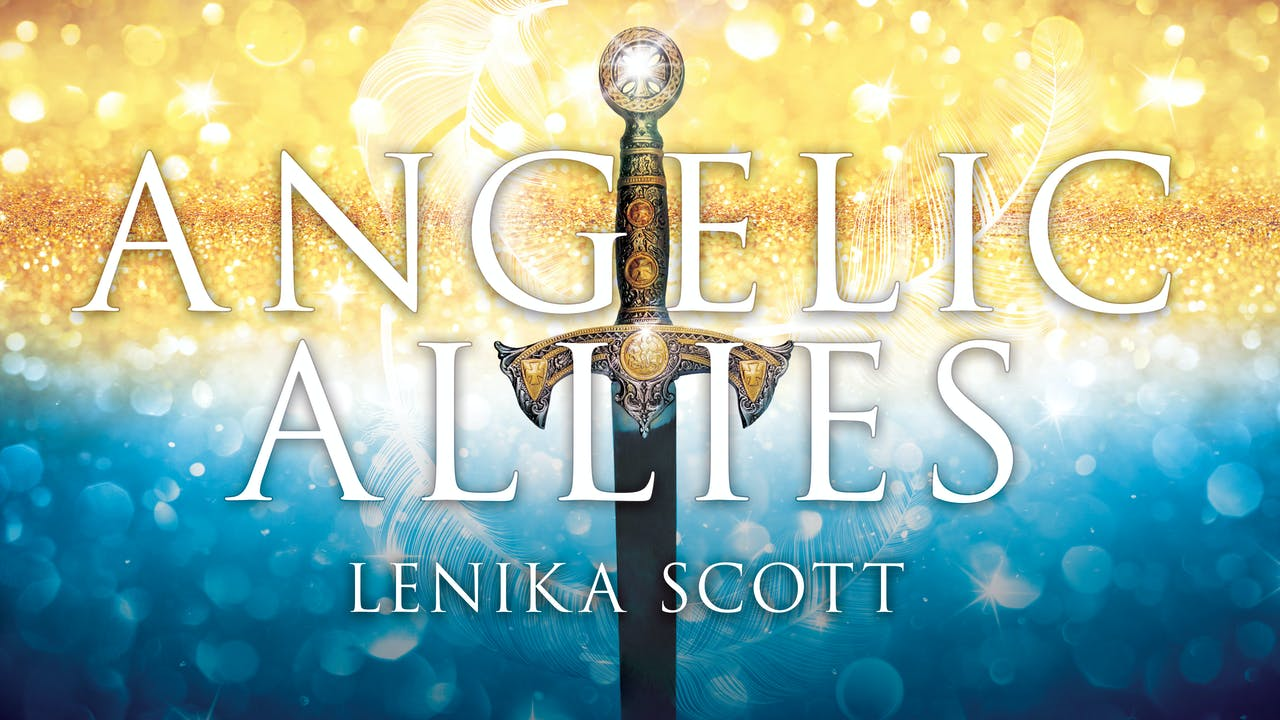 Angelic Allies Masterclass - Lenika Scott