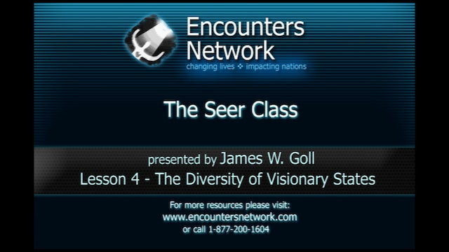 The Seer - The Diversity of Visionary States - James Goll