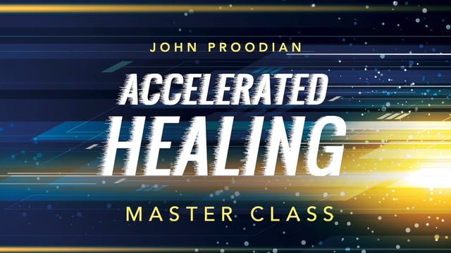 Accelerated Healing - Session 27 - Jo...