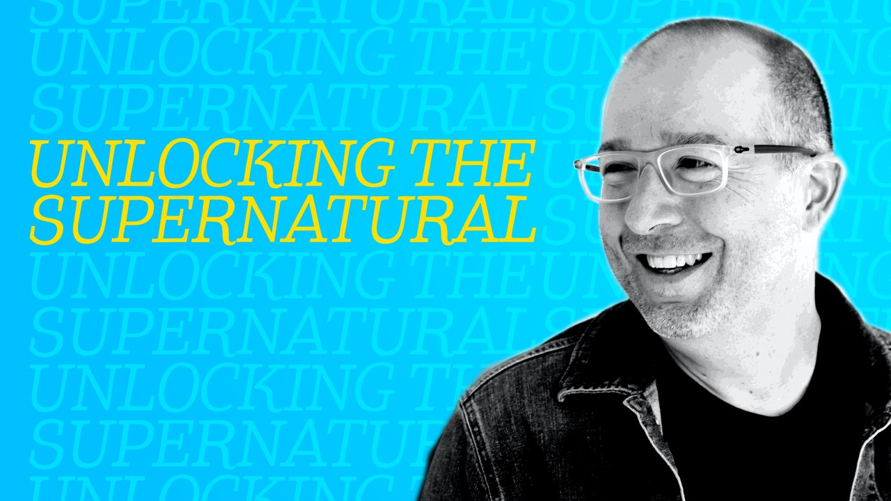 Unlocking the Supernatural