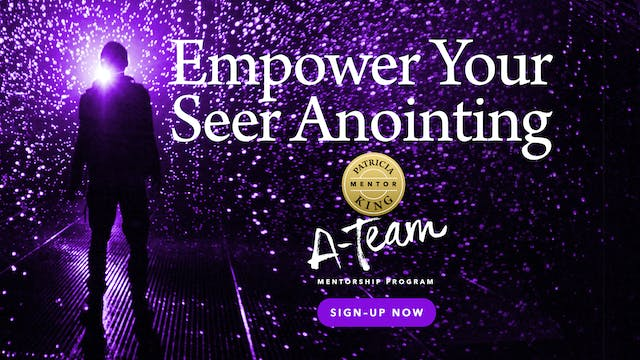 Empower Your Seer Anointing - Session 1