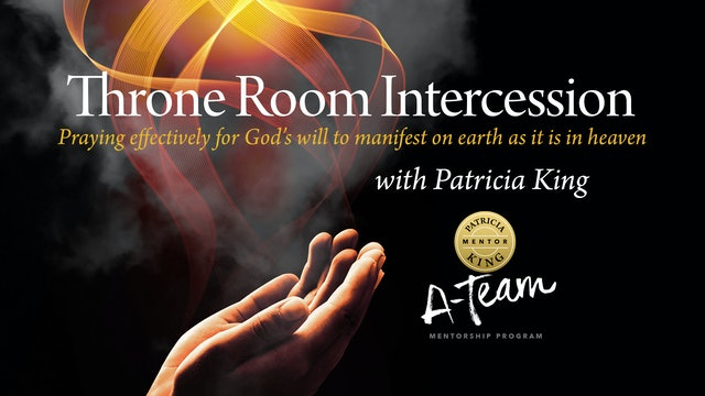 Throne Room Intercession - Session 4