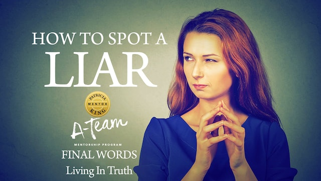 How To Spot A Liar - Session 4