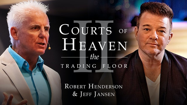Courts of Heaven II Conference with Jeff Jansen and Robert Henderson