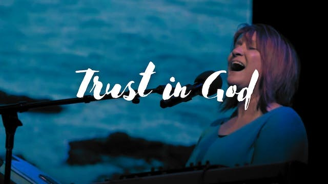 Trust in God  Worship with Julie Meye...