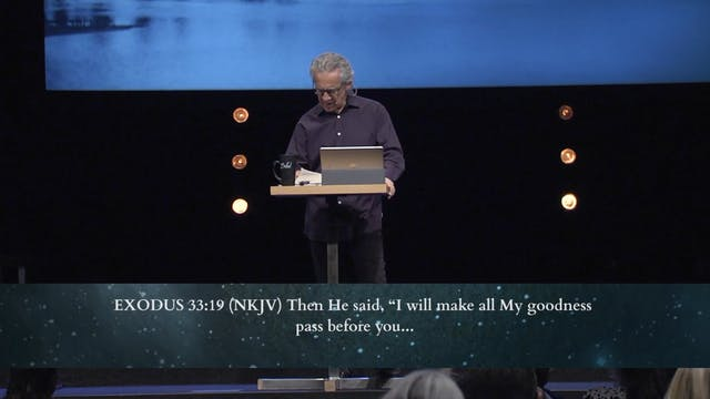 God is Good - Session 4 - Bill Johnson
