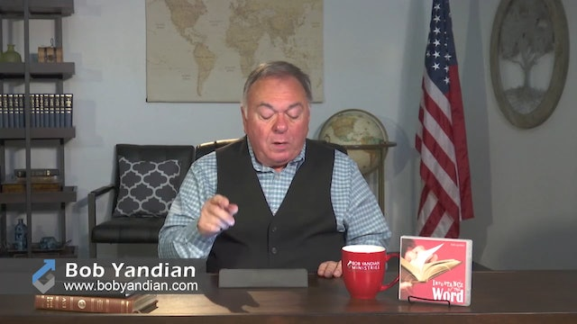 Episode 307-Continue In The Word-Part 4-Bob Yandian Ministries-Student of the Word