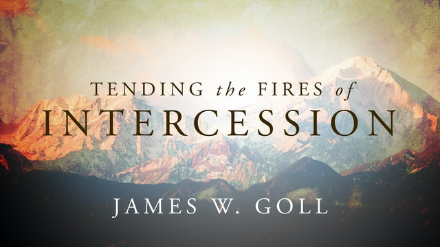 Tending the Fires of Intercession