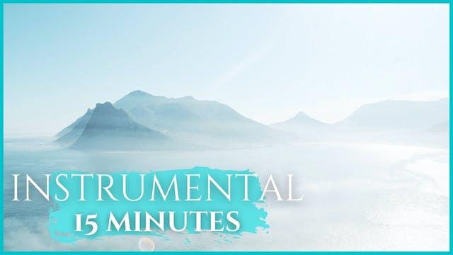 15 Minutes Instrumental Music Worship...