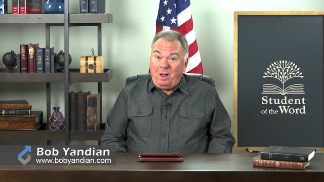 Episode 035-The Ministry of the Holy Spirit-Part 4-Bob Yandian Ministries-Student of the Word