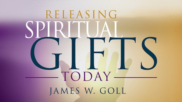 Releasing Spiritual Gifts Today