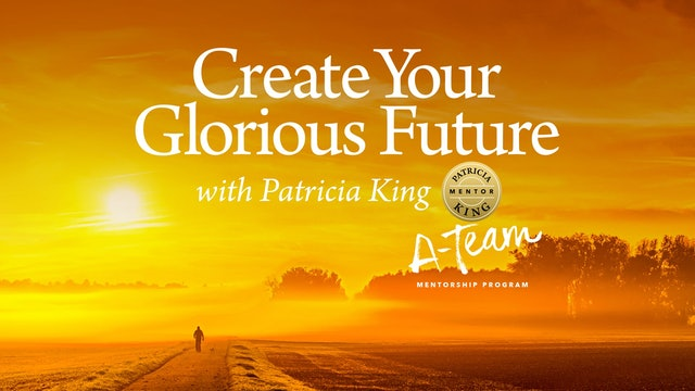 Create Your Glorious Future - Session 1