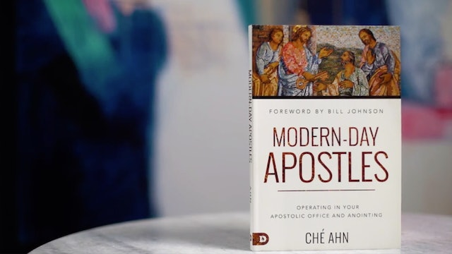 Modern Day Apostles - Session 1 - Ché Ahn