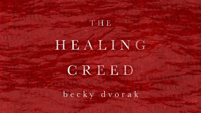 The Healing Creed Masterclass