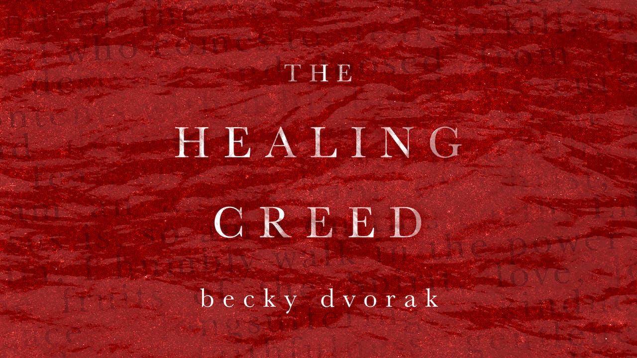 The Healing Creed Masterclass