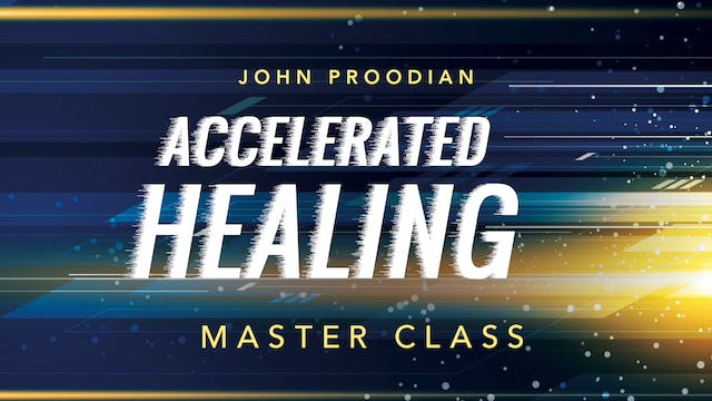Accelerated Healing - Session 22 - Jo...