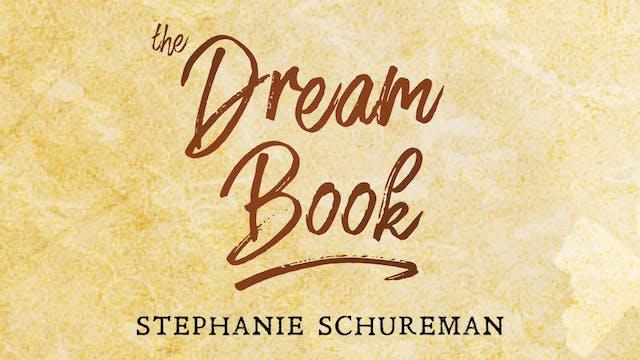 The Dream Book - Session 30 - Stephanie Schureman