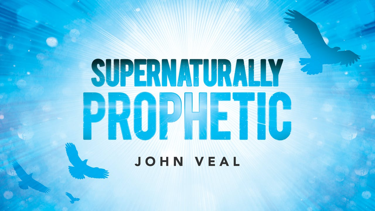 Supernaturally Prophetic Masterclass