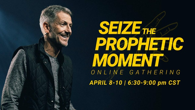 Seize the Prophetic Movement Online Conference