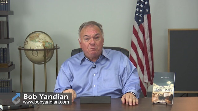 Episode 147-Understanding the End Times-Part 2-Bob Yandian Ministries-Student of the Word
