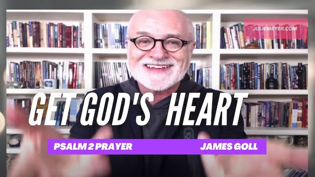 James Goll Reads and Prays Psalm 2 wi...