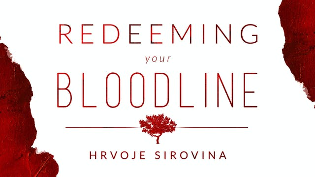 Redeeming Your Bloodline Masterclass