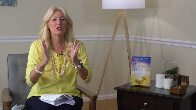 Releasing Heaven Masterclass - Session 2 - You Can Release Heaven