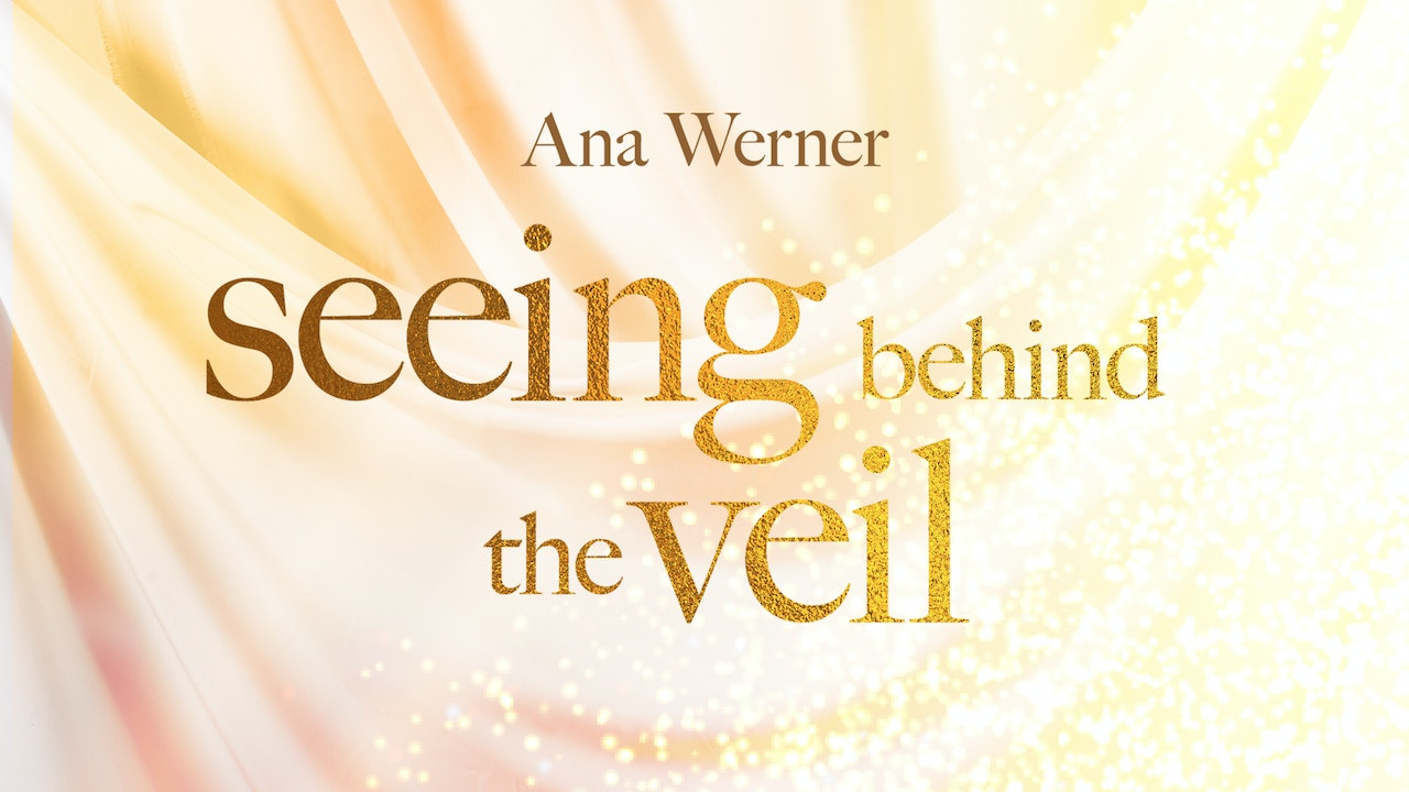 Seeing Behind the Veil Masterclass