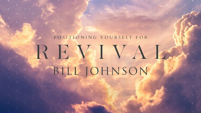 Positioning Yourself for Revival