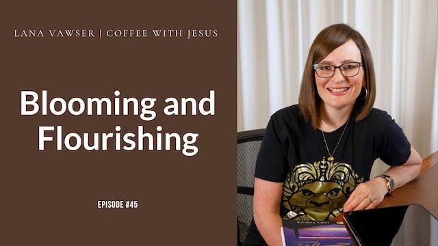 Coffee With Jesus #45 | Lana Vawser |...