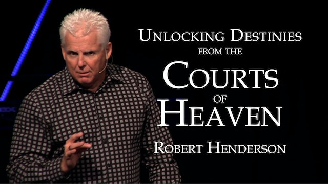 Unlocking Destinies from the Courts of Heaven Ecourse