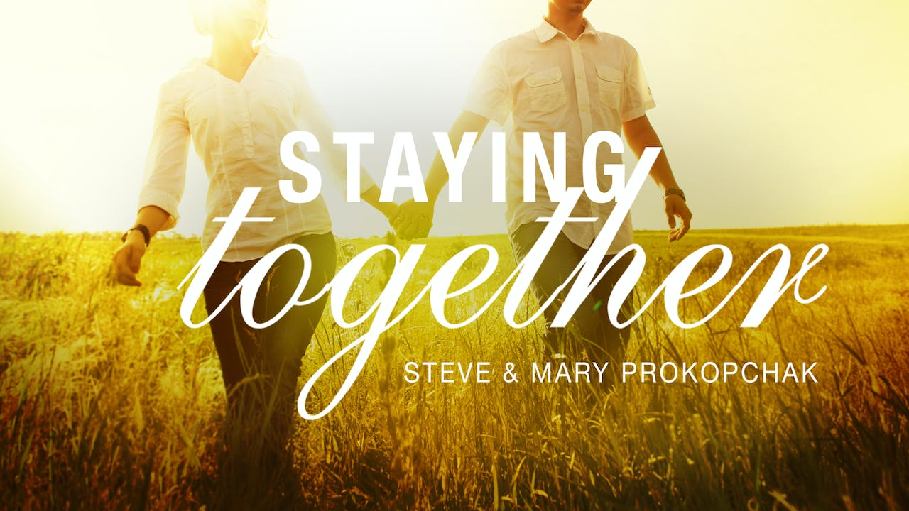 Staying Together Masterclass