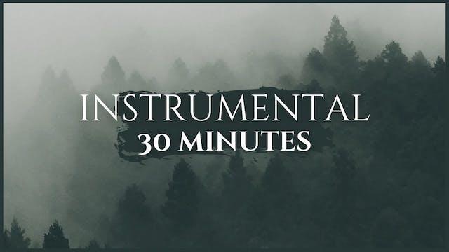 30 Minutes Soaking Worship