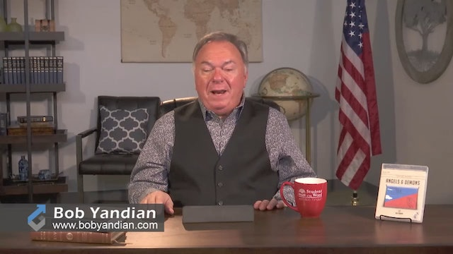 Episode 315-A Study of Angels-Part 2-Bob Yandian Ministries-Student of the Word