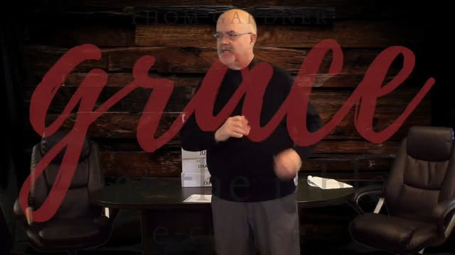 Grace at the Table - Session 3 - Thom Gardner