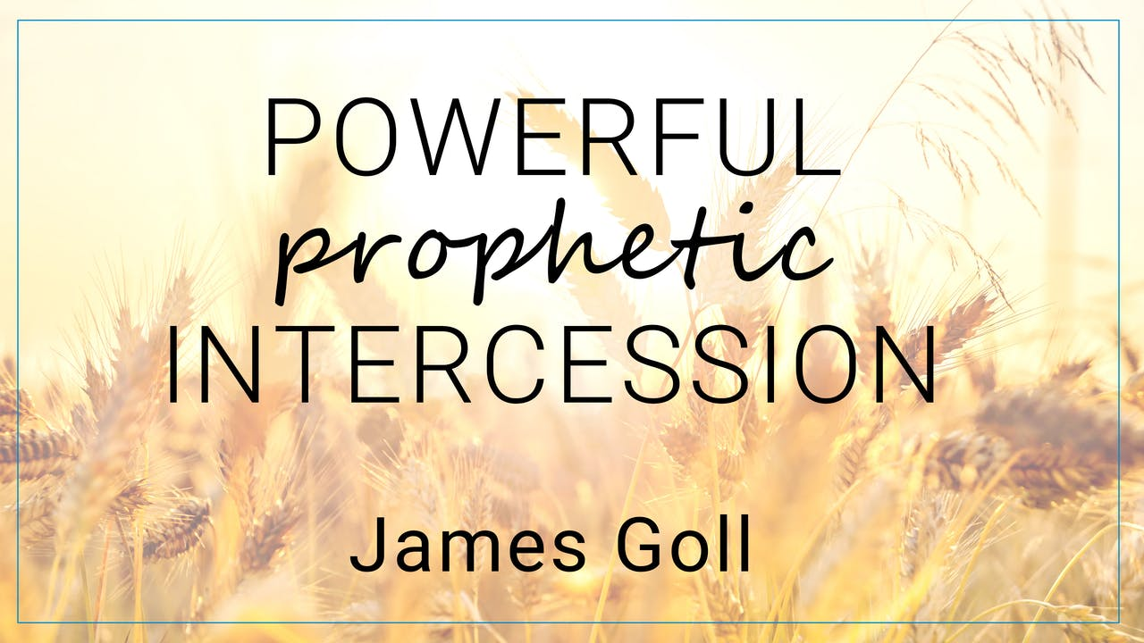 Powerful Prophetic Intercession