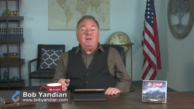 Episode 411-So Great Salvation-Part 2-Bob Yandian Ministries-Student of the Word
