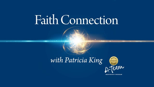 Faith Connection - Patricia King