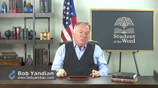 Episode 025-The Importance of the Word-Part 2-Bob Yandian Ministries-Student of the Word