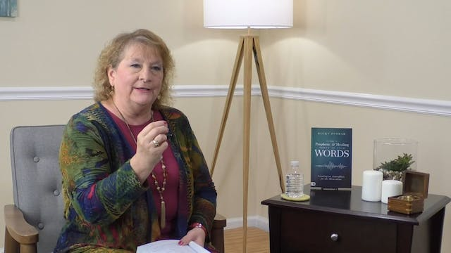 Prophetic & Healing Power of Your Words Mini-Series Session 1