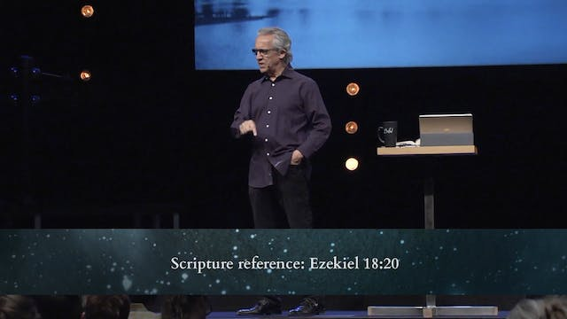 God is Good - Session 3 - Bill Johnson