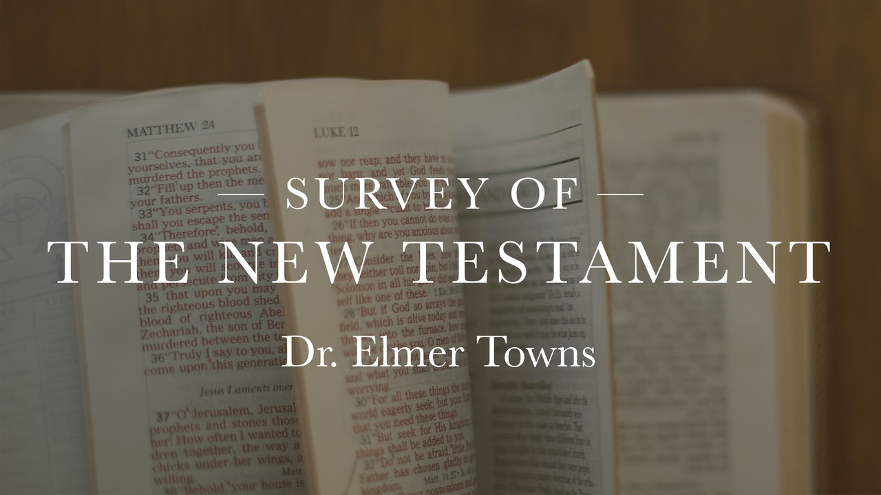 Survey Of The New Testament