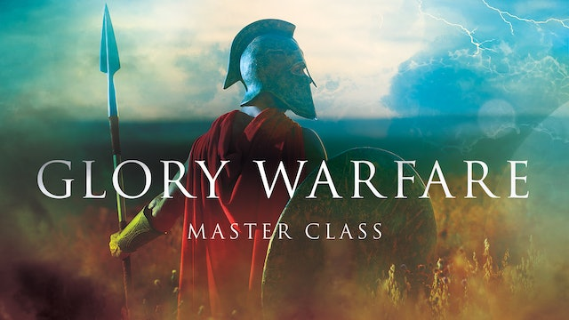 Glory Warfare Masterclass