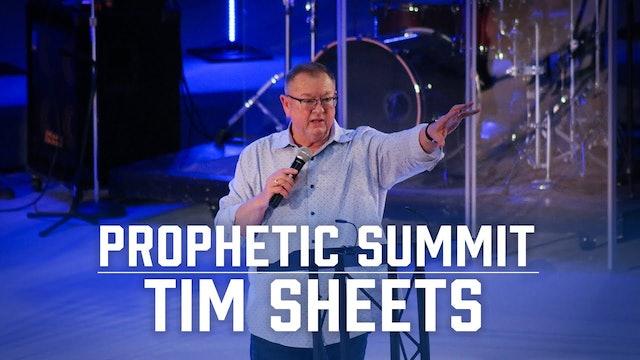 Prophetic Summit | Tim Sheets
